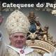 Catequese do Papa 3 – Eu creio em Deus Criador do céu e da terra